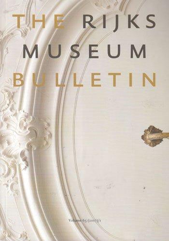 The Rijksmuseum Bulletin (65/1-2017)